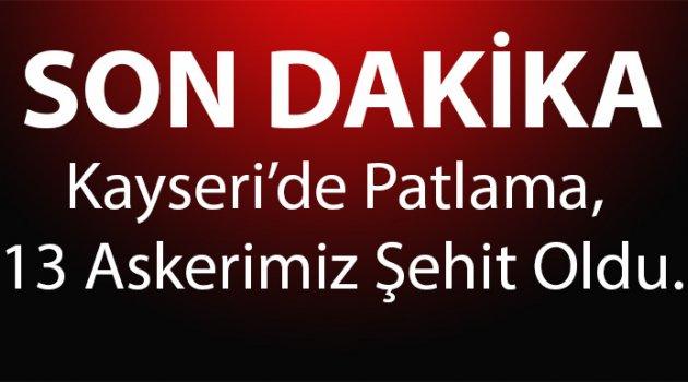 13 Askerimiz Kayseri Erciyes Üniversitesi Önünde Düzenlenen Bombalı Terör Saldırısı Sonucu Şehit Düştü
