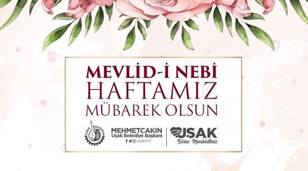 Belediye Başkanı Mehmet Çakın Mevlid-i Nebi Haftasını Kutladı