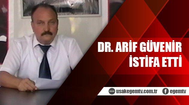 Dr. Arif Güvenir ADD Uşak Şube Başkanlığından İstifa Etti