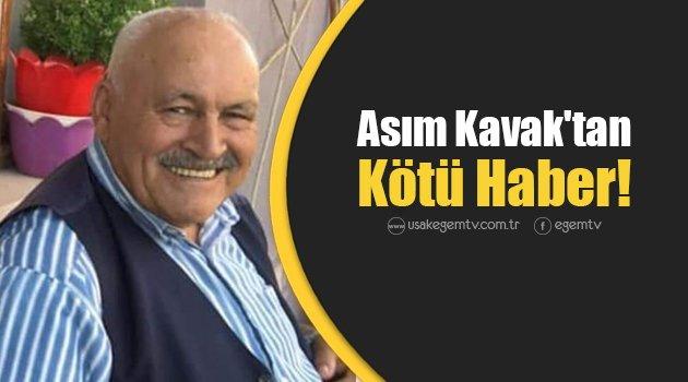 80 yaşındaki Asım Kavak'tan Kötü Haber!