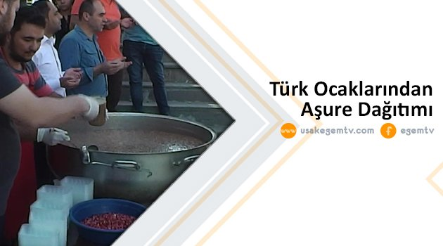 Türk Ocaklarından Aşure Dağıtımı!