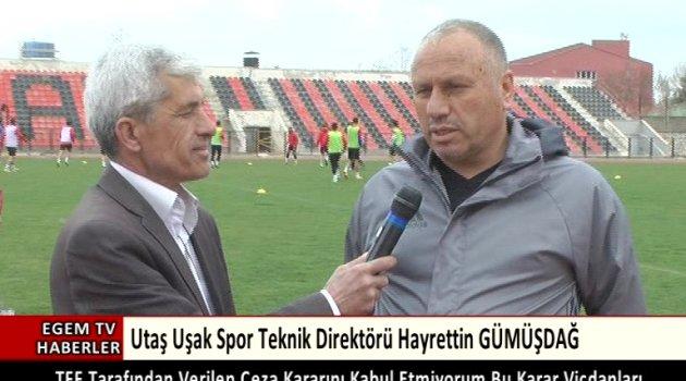 Utaş Uşakspor teknik direktörü Hayrettin Gümüşdağ Ödemişspor karşılaşmasında yaşanan olayları değerlendirdi.