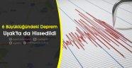 6 Büyüklüğündeki Deprem, Uşak'ta da Hissedildi.