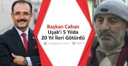 Başkan Cahan, 5 Yılda Uşak'ı 20 Yıl ileri Götürdü.