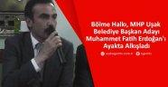 Bölme Halkı Muhammet Fatih Erdoğan'ı Ayakta Alkışladı