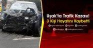 KATLİAM GİBİ KAZA.Uşak'ta Trafik Kazası! 3 Kişi Öldü...