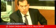 Dekan Prof.Dr. Murat ÖNTUĞ Egede Gündem Programına Katıldı