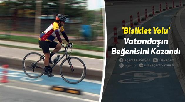 'Bisiklet Yolu' Vatandaşın Beğenisini Kazandı.