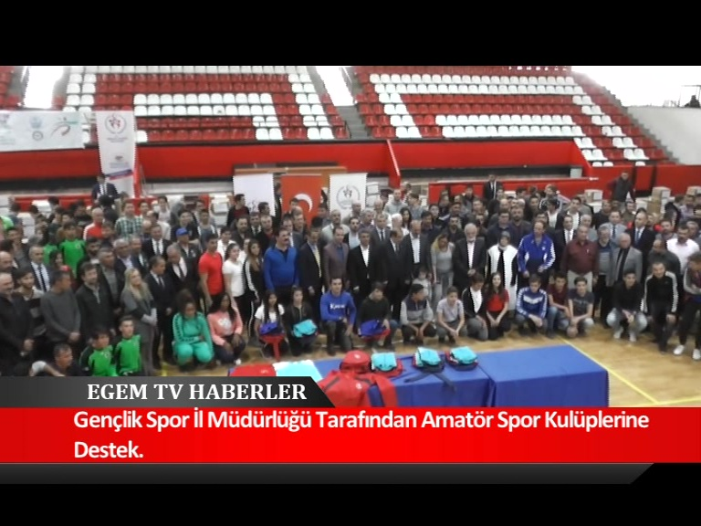 Gençlik Spor İl Müdürlüğü Amatör Spor Kulüplerine Büyük Destekte Bulundu.