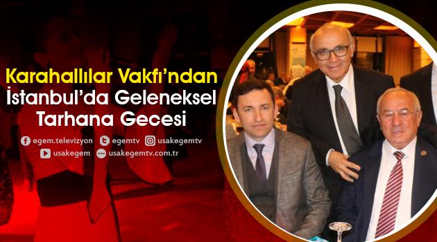 KARAHALLILAR VAKFI'NDAN, GELENEKSELTARHANA GECESİ
