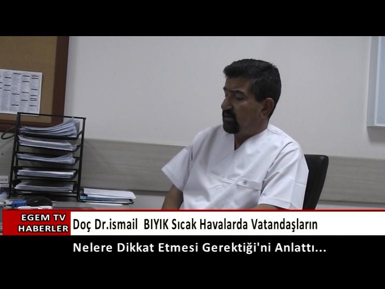 Kardiyoloji Uzmanı Doç. Dr. İsmail Bıyık Sıcak Havaya  Dikkat ...