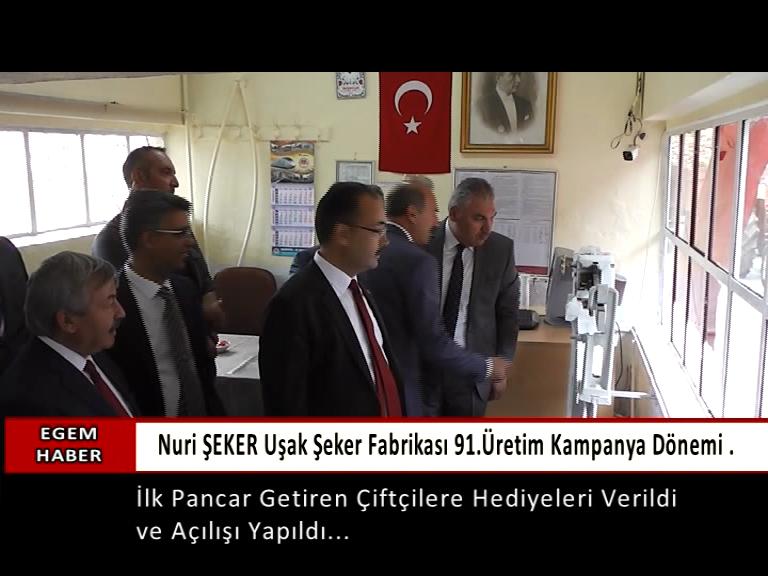 Nuri ŞEKER Uşak Şeker Fabrikası Pancar Alımına Başladı...