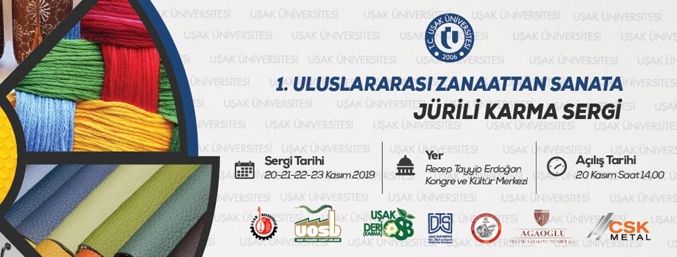Uşak Üniversitesi, I. Uluslararası Zanaattan Sanata Jürili Karma Sergisine Ev Sahipliği Yapacak