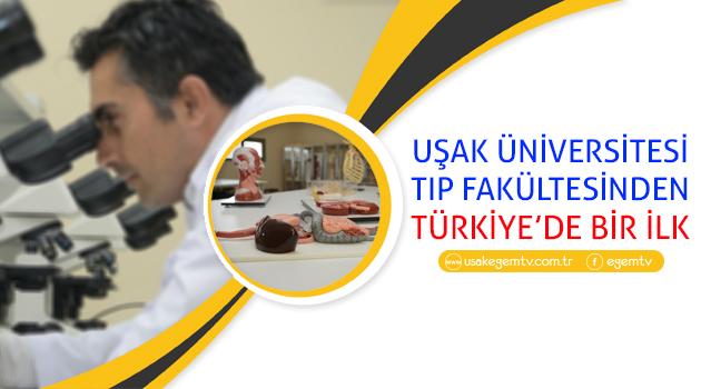 Uşak Üniversitesi Tıp Fakültesi'nden Türkiye'de Bir İlk