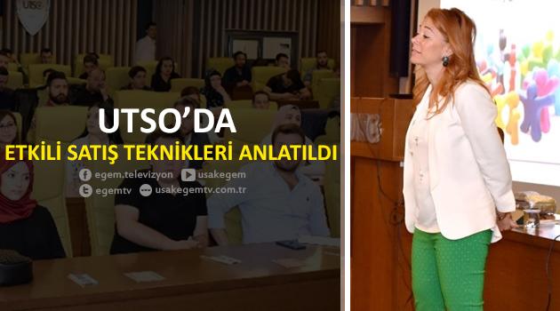 UTSO'DA ETKİLİ SATIŞ TEKNİKLERİ ANLATILDI